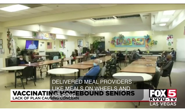 Nevada Senior Services - Adult Day Care Centers of Las Vegas and Henderson - Southern Nevada Health District devising plan to vaccinate homebound seniors